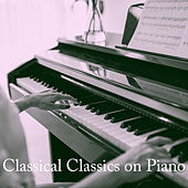 Classical Classics on Piano de Instrumental