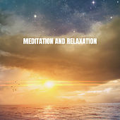 Meditation and Relaxation von Meditation Awareness