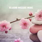 Relaxing Massage Music von massage