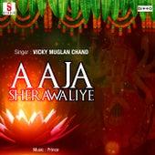 Aaja Sherawaliye de Vicky Muglan Chand