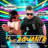 La Que Aguanta by DJ Dicky