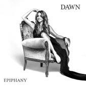 Epiphany by Dawn