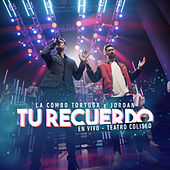 Tu Recuerdo (En Vivo Teatro Coliseo) by La Combo Tortuga
