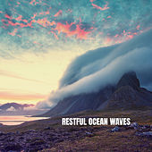 Restful Ocean Waves by Rain Sounds Nature Collection