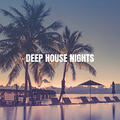 Deep House Nights de Chill Out