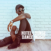 Hotel Lounge Dance Music de Lounge Cafe