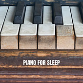 Piano for Sleep by Studying Music Group