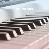 Chillout Piano by Musica Relajante
