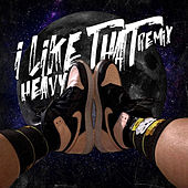 I Like That (Remix) von The Heavy