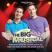 The Big Gay Musical by The Cast