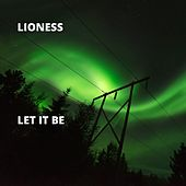 Let It Be by Lioness