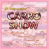 Historia Musical Sonidera 30 Super Pegaditas de Internacional Carro Show