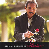 Hablame by Herman Rodriguez