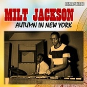 Autumn in New York de Milt Jackson