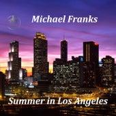 Summer In Los Angeles von Michael Franks