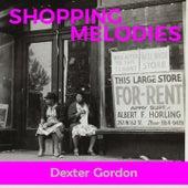 Shopping Melodies de Dexter Gordon