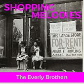 Shopping Melodies by The Everly Brothers