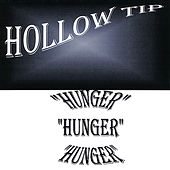 Hunger by Hollow Tip