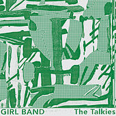 The Talkies by Girlband