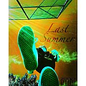 Last Summer by Tre $tone