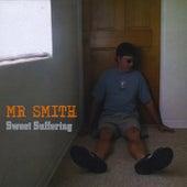 Sweet Suffering de Mr. Smith