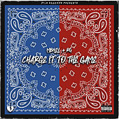 Charge It To The Game von R G