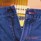 Fly Low von Tommy