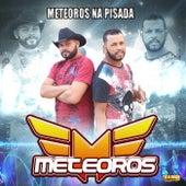 Meteoros na Pisada by Meteoros
