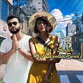 Sevdim (Arif Zeynalov Remix) von The Hiss