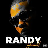 Randy to the World by Randy