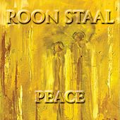 Peace by Roon Staal