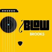 Blow de Brooks
