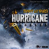 Hurricane Breeze by Tommy Lee sparta