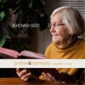 Jehovah God: Praise & Harmony (A Cappella Worship) de Keith Lancaster