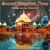 Sound Beyond Time by Bhagavandas Goswami