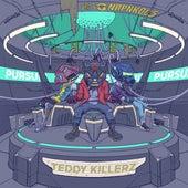 Pursuit de Teddy Killerz