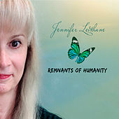 Remnants of Humanity von Jennifer Leitham