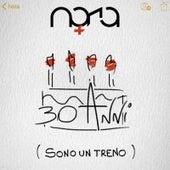 30 Anni (Sono un treno) von Nora