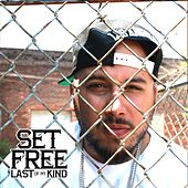 Last of My Kind by Set Free
