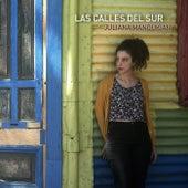 Las Calles del Sur by Juliana Manoukian