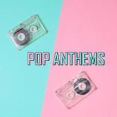 Pop Anthems di Various Artists