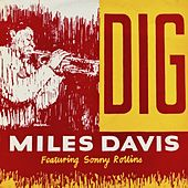 Dig (Remastered) by Miles Davis