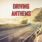 Driving Anthems de Various Artists