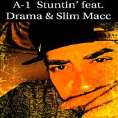 Stuntin' (Live) by A-1