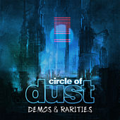 Circle of Dust (Demos & Rarities) by Circle of Dust