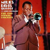 The 1960 German Concerts (Live, Remastered) de Miles Davis