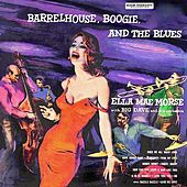 Barrelhouse, Boogie And The Blues (Remastered) by Ella Mae Morse