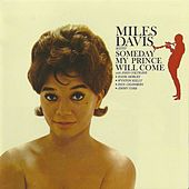 Someday My Prince Will Come (Remastered) von Miles Davis
