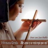 Me amo y se entrego by Hermana Glenda