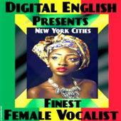 New York Cities Finest Female Vocalist (Digital English Presents) von Empress Babyluv, K. Vibes, Joycelyn, Sandra Cain, Marcia Davis, Mangano, Janet Lee Davis, Vernie Riley, Marcia
